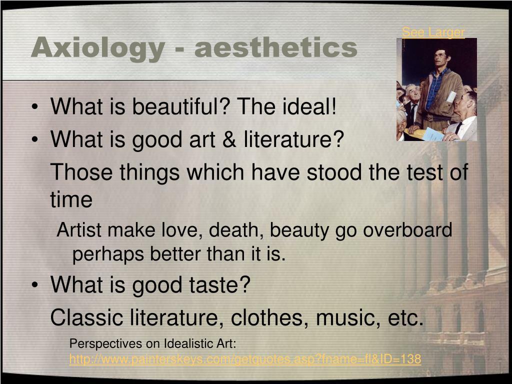 Axiology - aesthetics