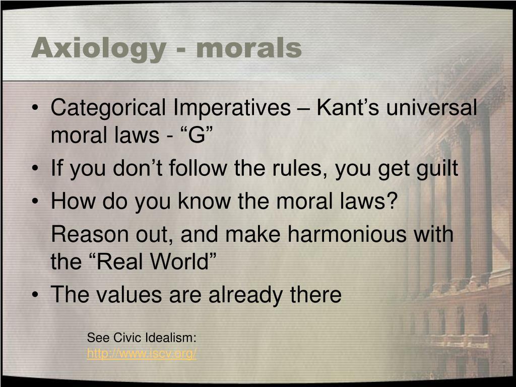 Axiology - morals