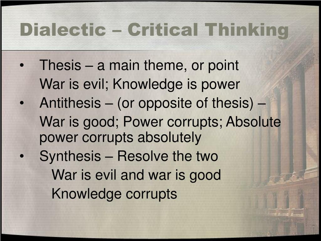Dialectic – Critical Thinking