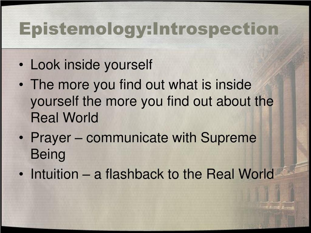Epistemology:Introspection