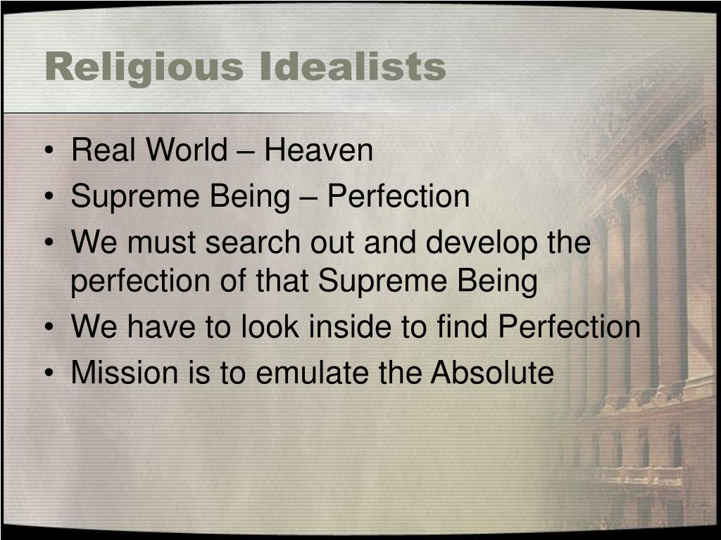 Religious Idealists