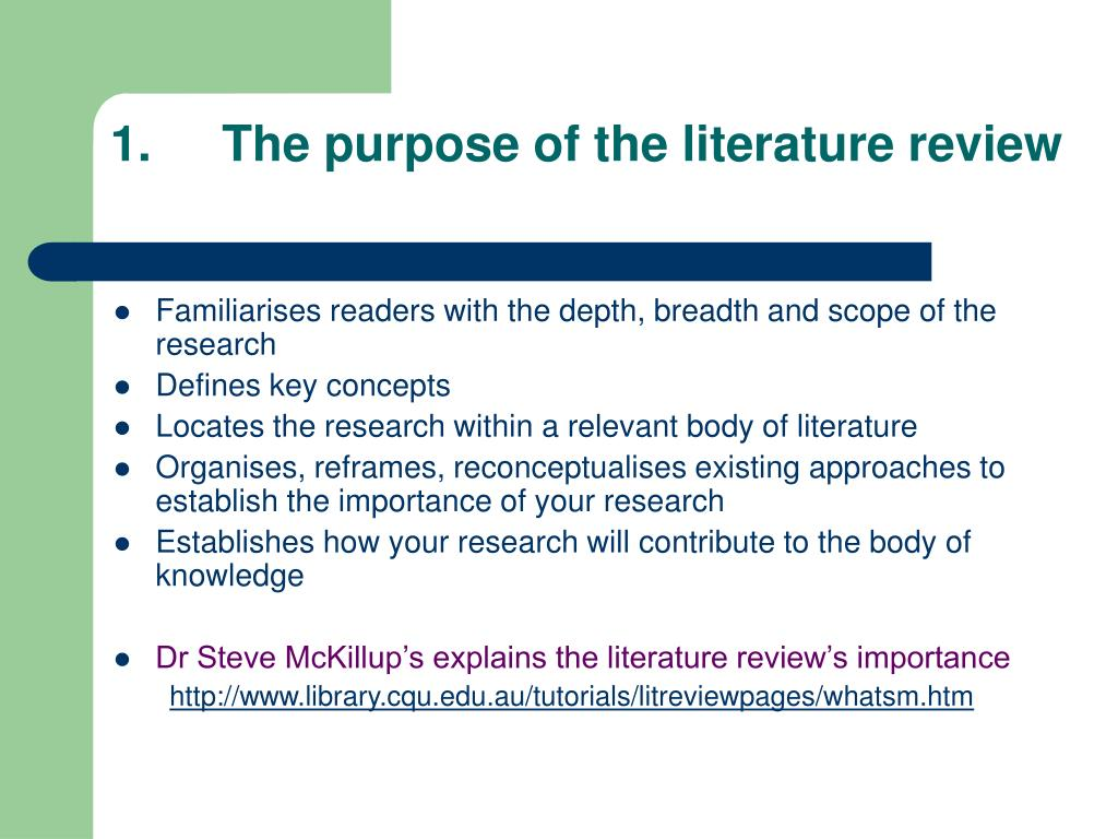 1.	The purpose of the literature review