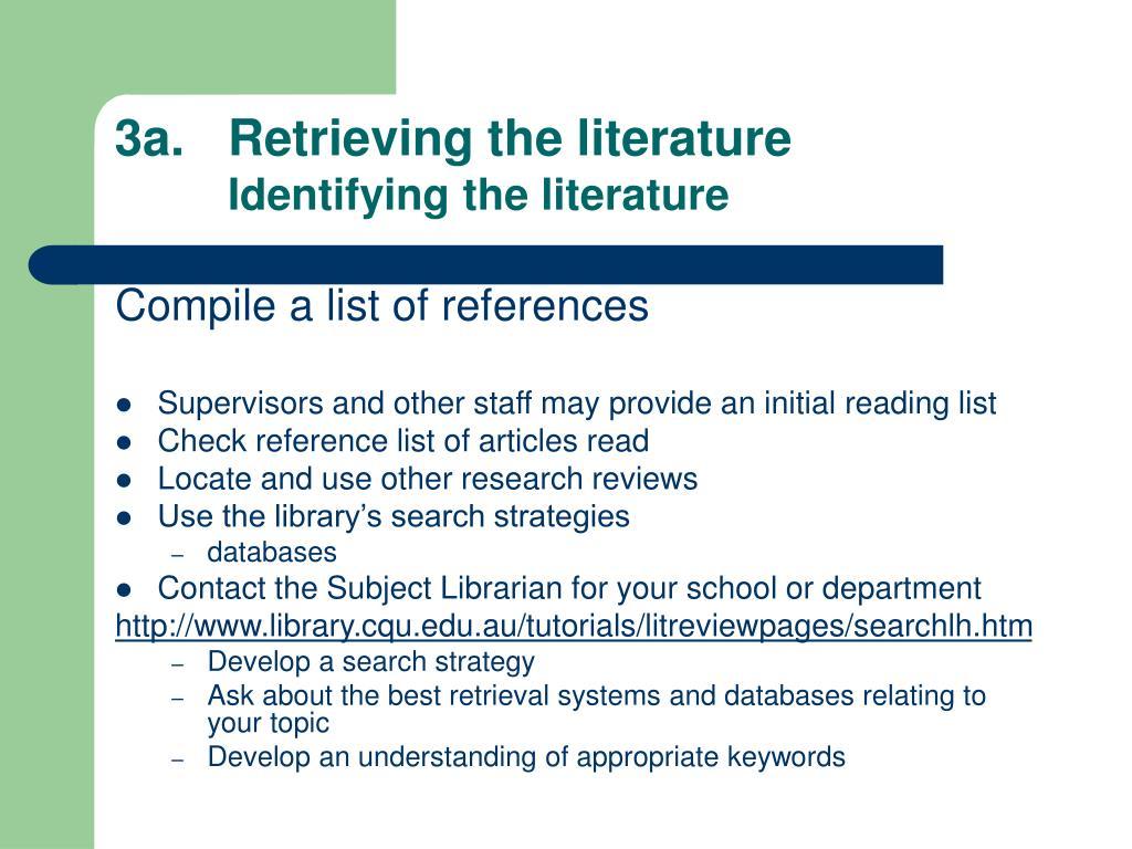3a. Retrieving the literature