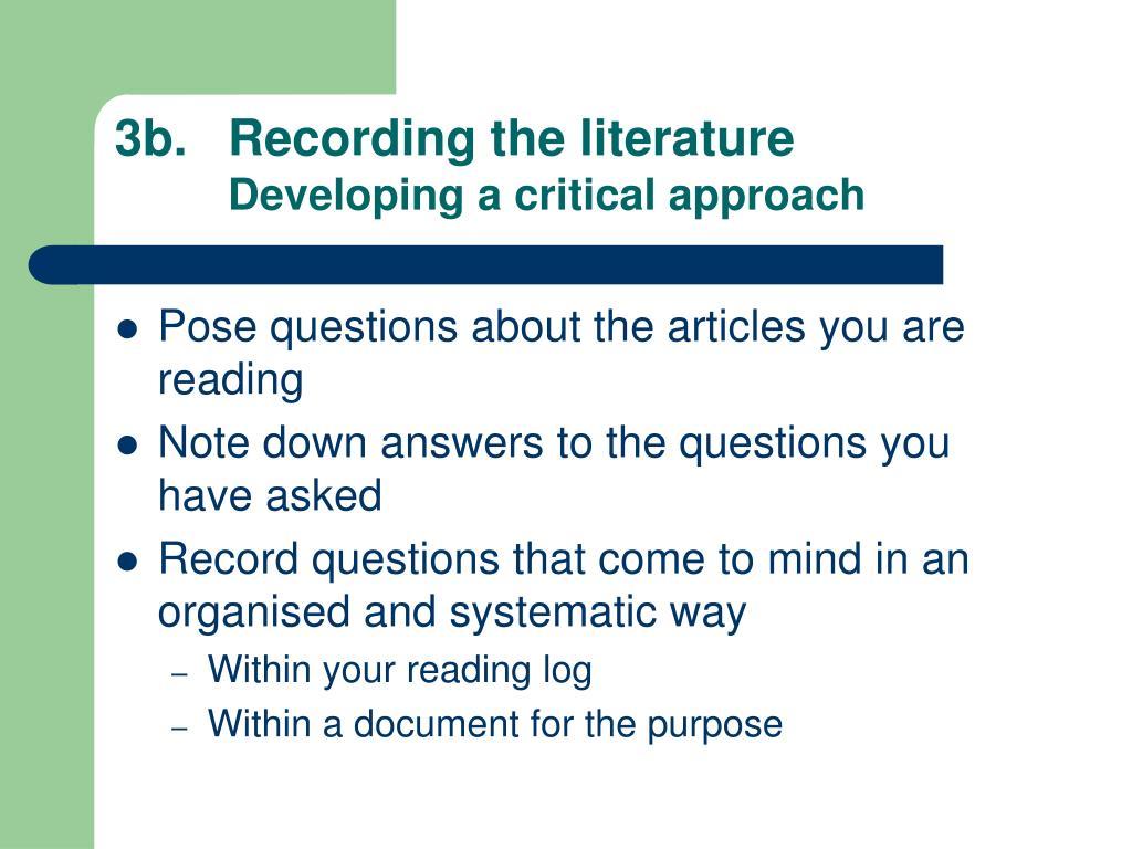 3b. Recording the literature