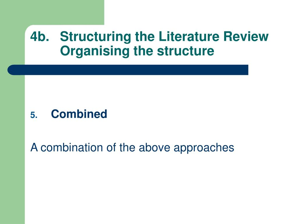 4b.Structuring the Literature Review