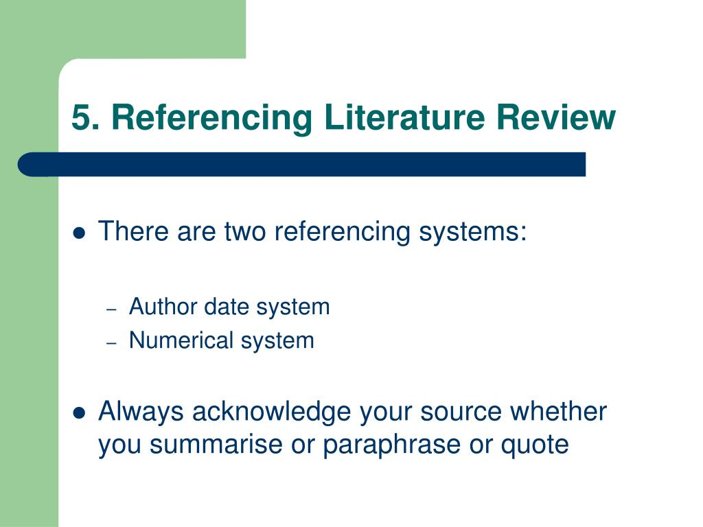 5. Referencing Literature Review