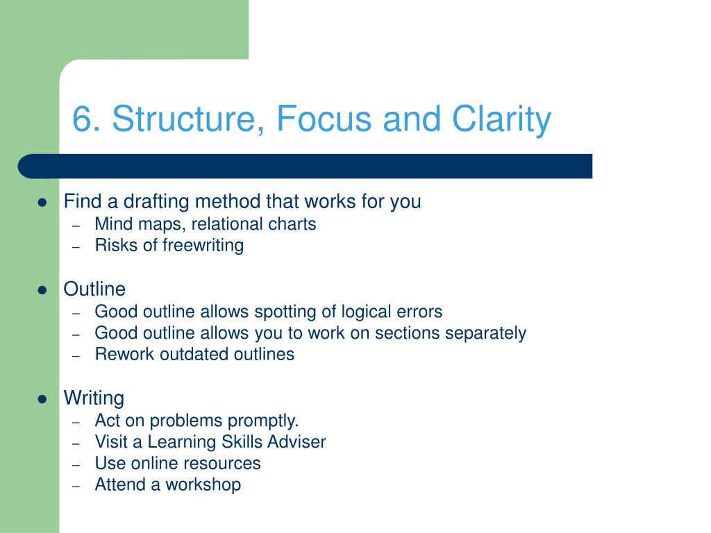 6. Structure, Focus and Clarity