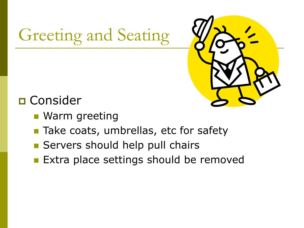 Greeting and Seating