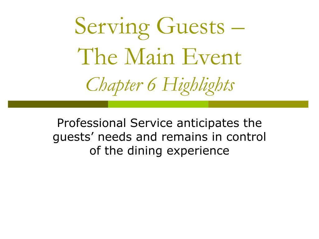 Serving Guests –