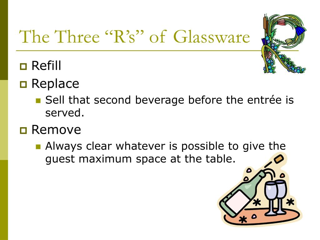 "The Three ""R's"" of Glassware"