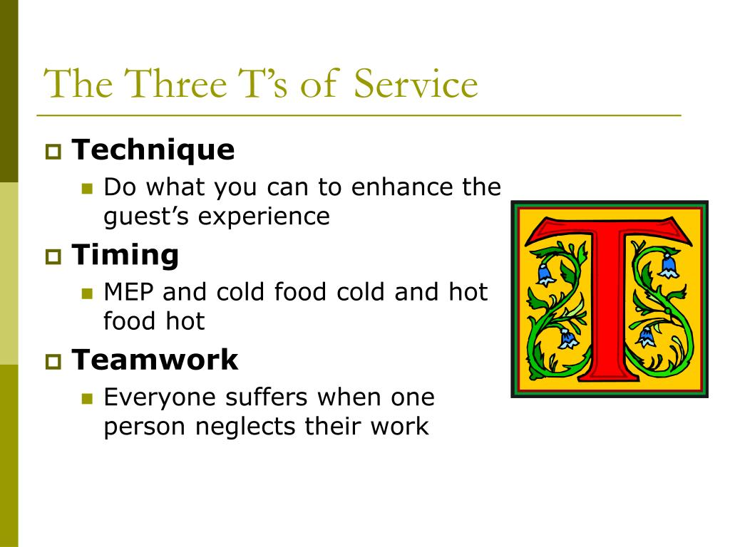The Three T's of Service
