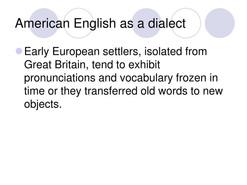 American English as a dialect