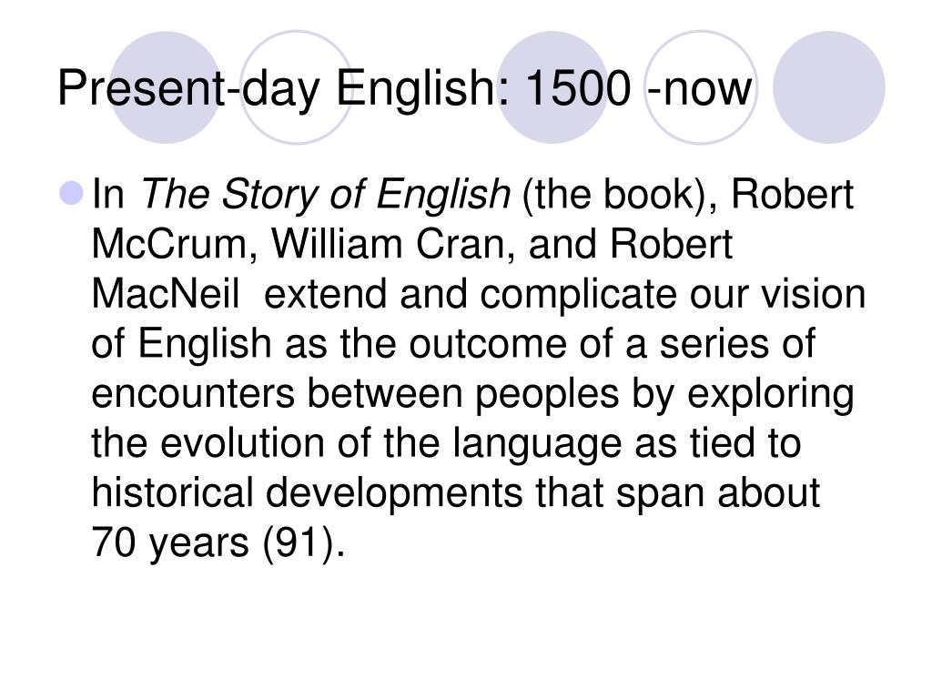 Present-day English: 1500 -now