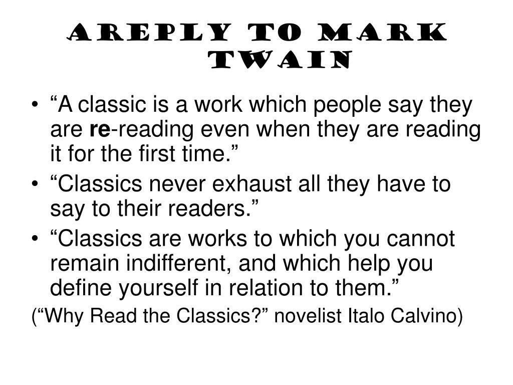 AReply to Mark Twain