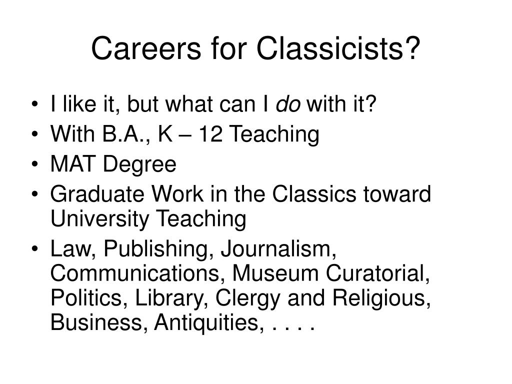 Careers for Classicists?