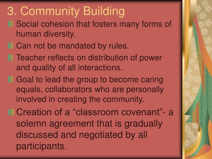 3. Community Building