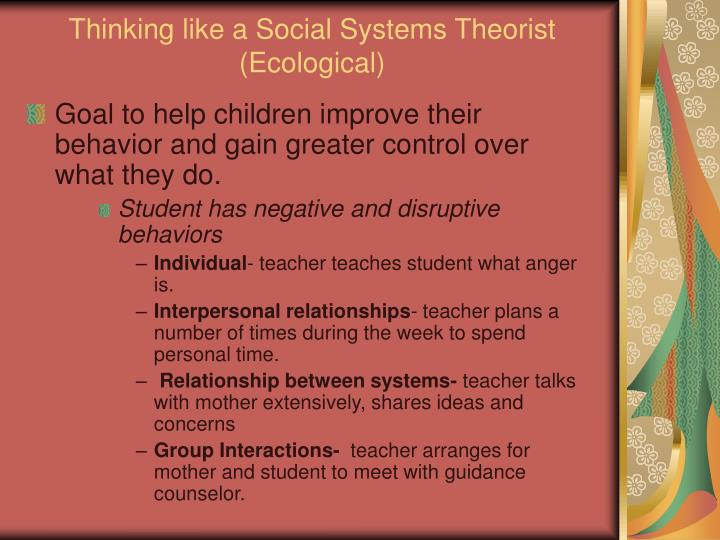 Thinking like a Social Systems Theorist  (Ecological)