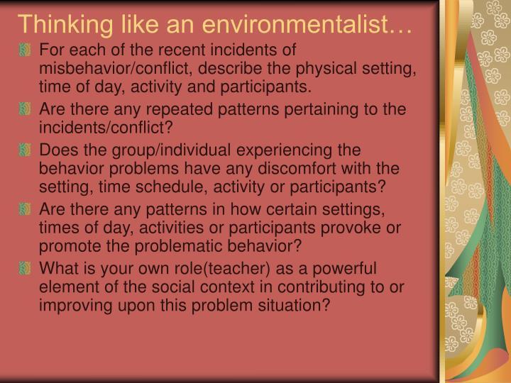 Thinking like an environmentalist…