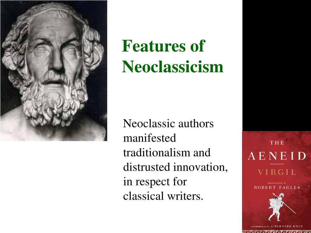 Features of Neoclassicism
