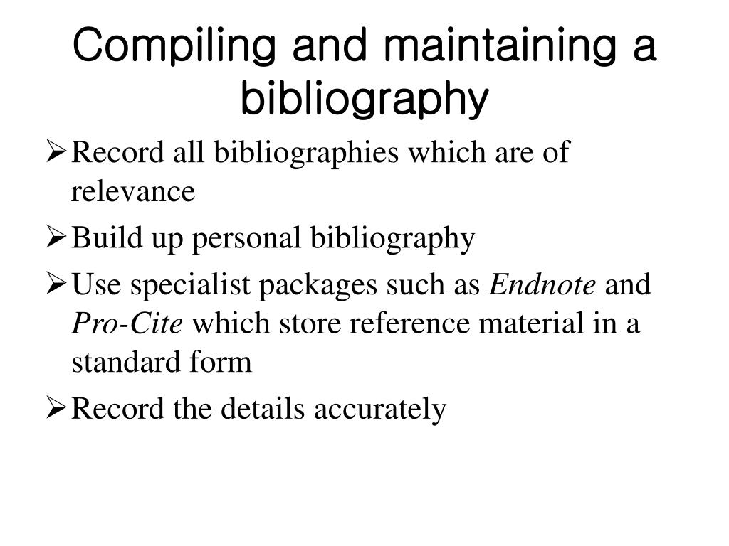 Compiling and maintaining a bibliography
