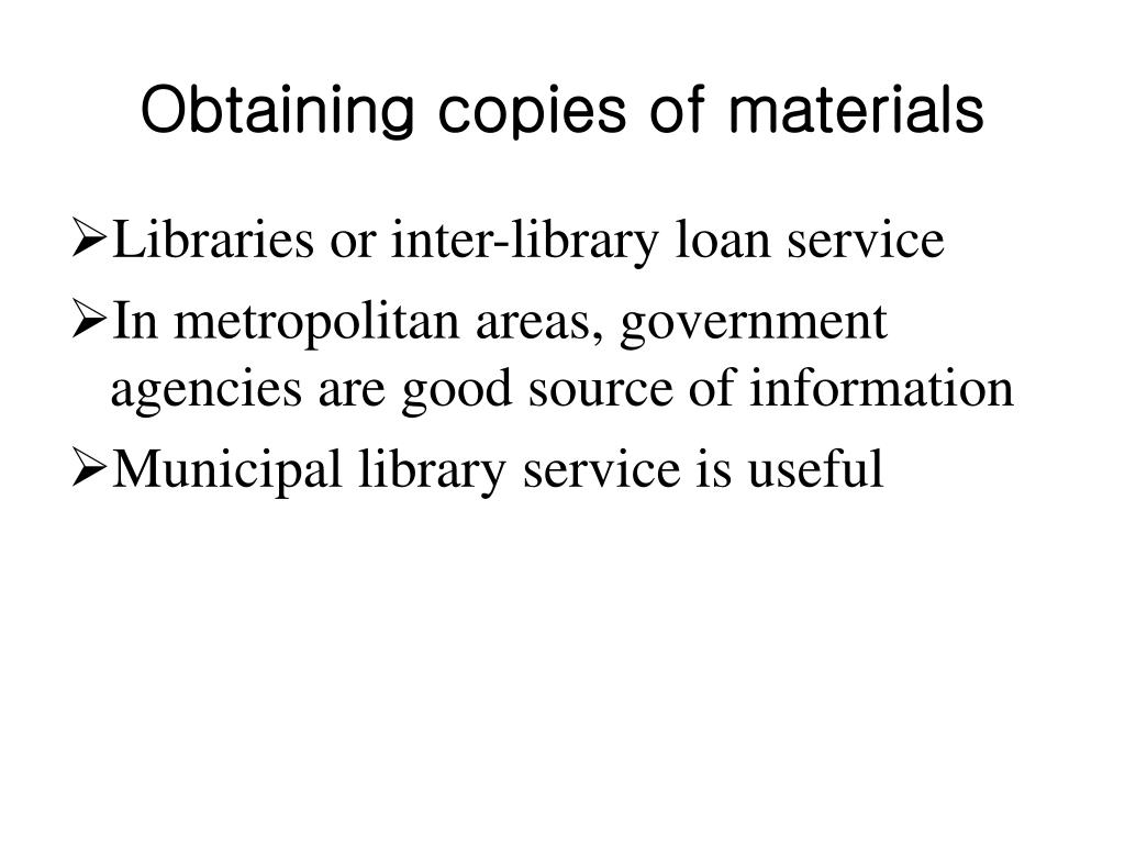 Obtaining copies of materials