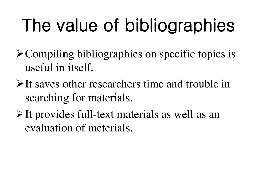 The value of bibliographies