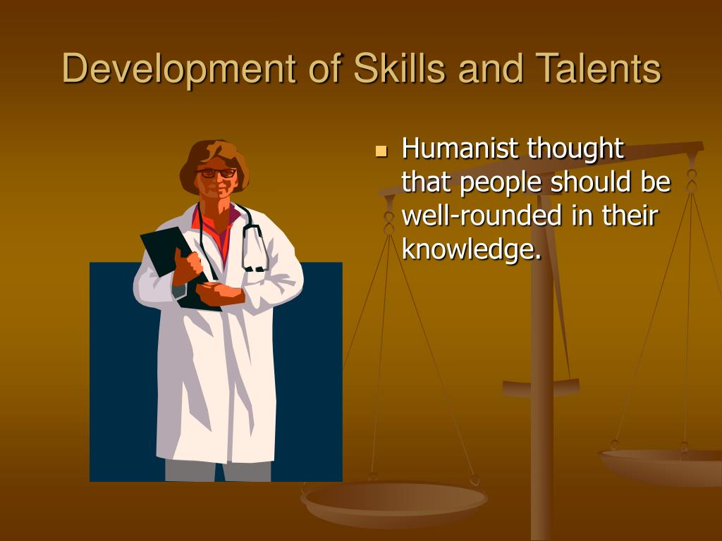 Development of Skills and Talents