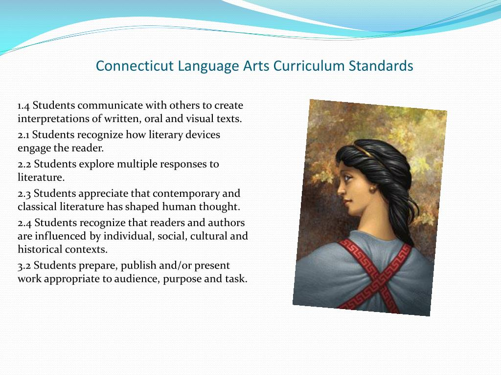 Connecticut Language Arts Curriculum Standards