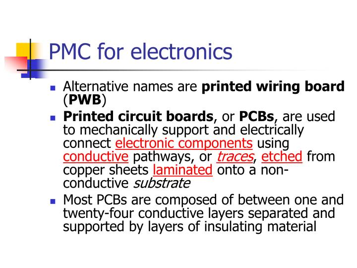Pmc for electronics l.jpg