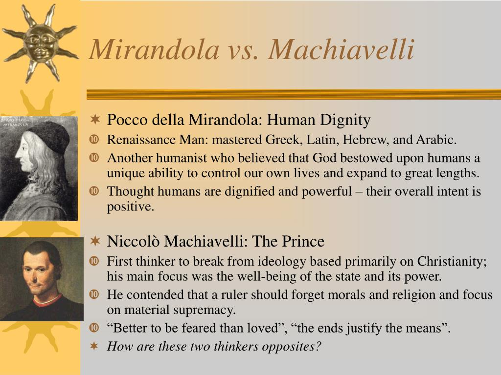 Mirandola vs. Machiavelli