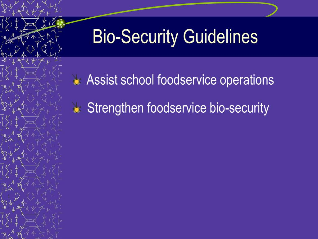Bio-Security Guidelines