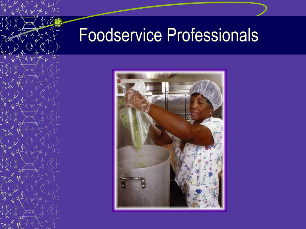 Foodservice Professionals