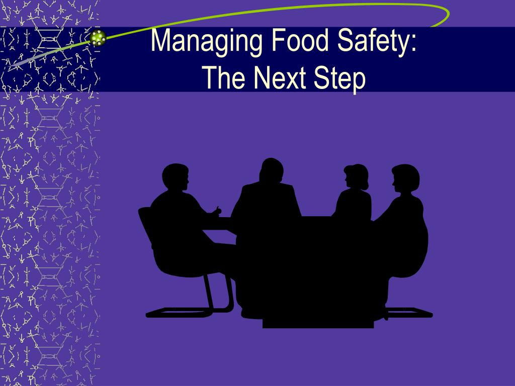 Managing Food Safety: