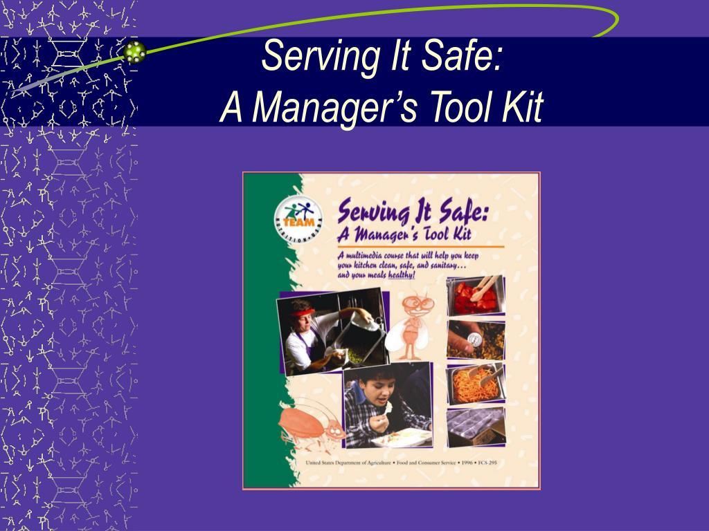 Serving It Safe: