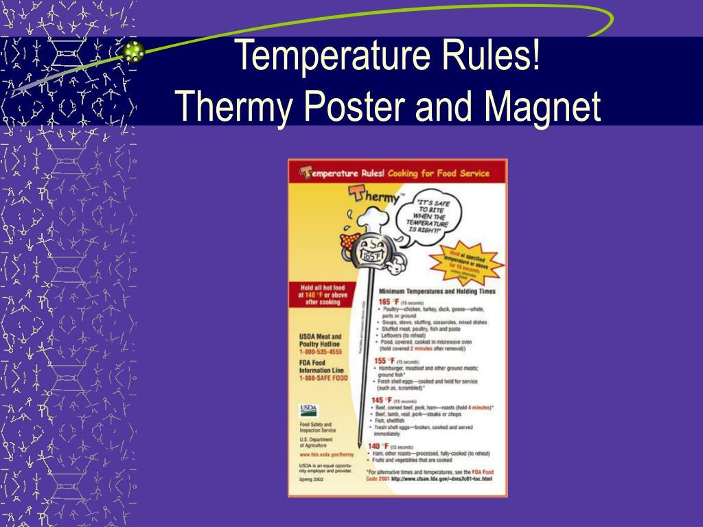 Temperature Rules!