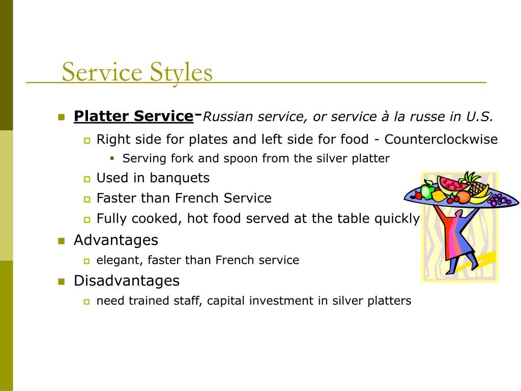 Service Styles