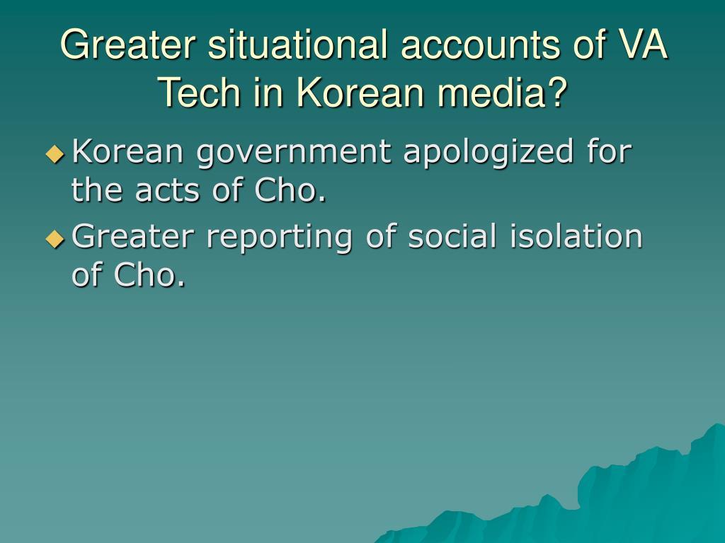 Greater situational accounts of VA Tech in Korean media?