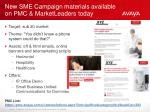 new sme campaign materials available on pmc marketleaders today