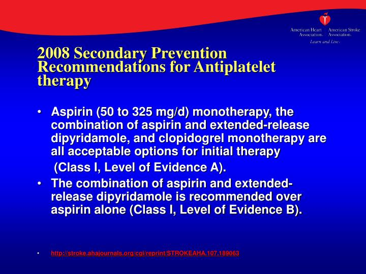 2008 Secondary Prevention Recommendations for Antiplatelet therapy