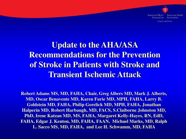 Update to the AHA/ASA Recommendations for the Prevention
