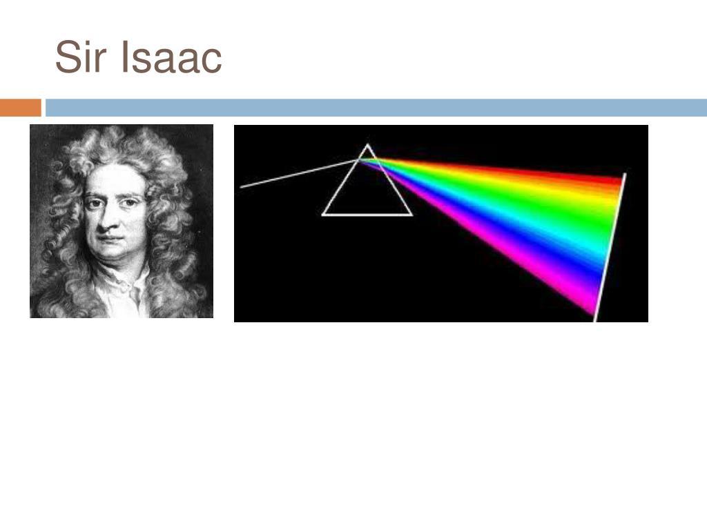 Sir Isaac