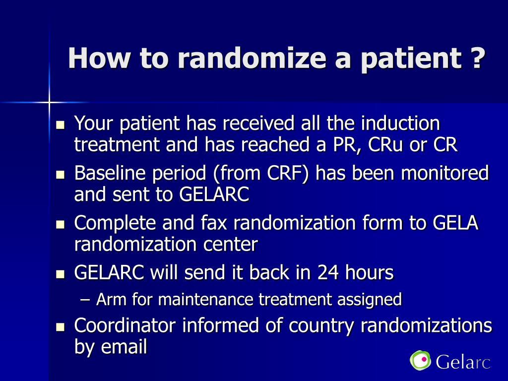 How to randomize a patient ?
