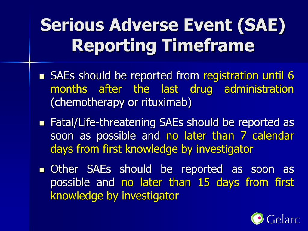 Serious Adverse Event (SAE)  Reporting Timeframe