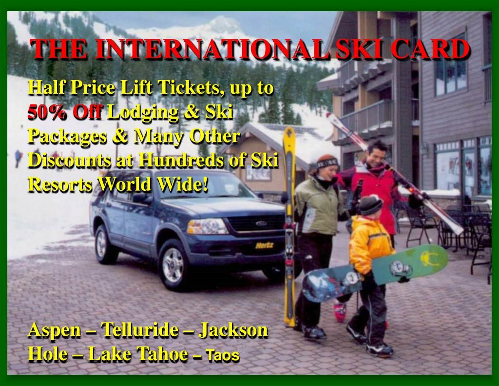 THE INTERNATIONAL SKI CARD