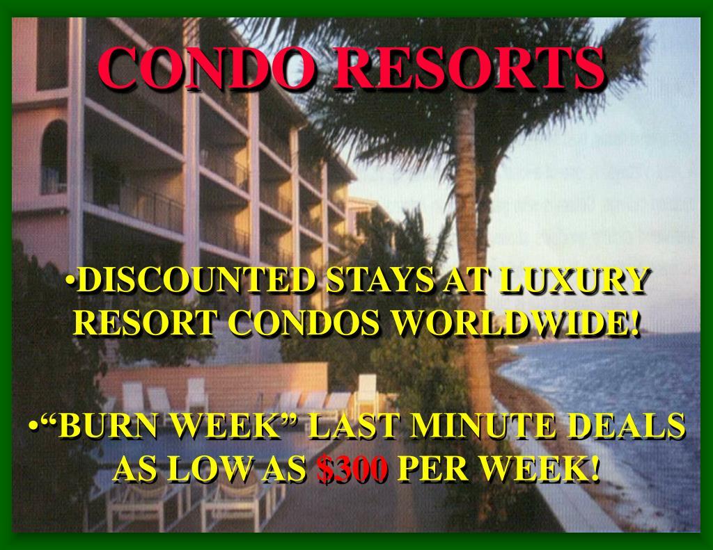 CONDO RESORTS