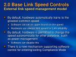 2 0 base link speed controls external link speed management model