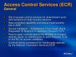 access control services ecr general