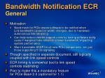 bandwidth notification ecr general