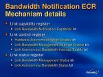 bandwidth notification ecr mechanism details