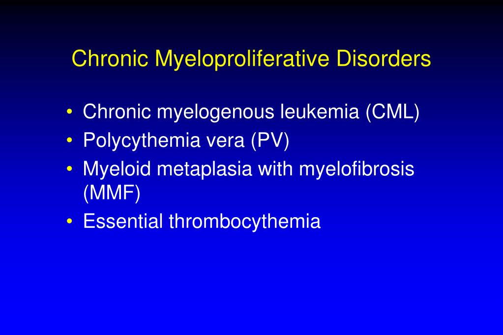 Chronic Myeloproliferative Disorders